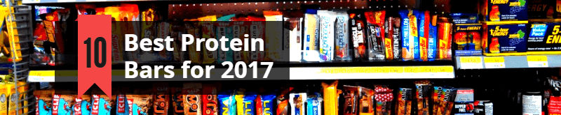 Best 10 Protein Bars for 2017
