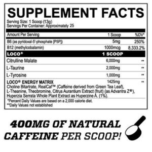 Loco Pre Workout Ingredients